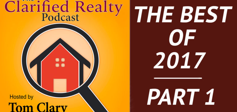 The Best Of Real Estate 2017 – Part 1
